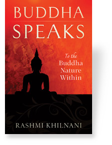 Buddha Speaks by Rashmi Khilnani