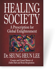 Healing Society by Dr. Seung Heun Lee