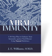 Viral Immunity by J.E. Williams, O.M.D.